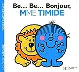 collection monsieur madame mr men little miss b bon bonjour madame timide french edition