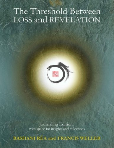 The Threshold Between Loss and Revelation: Journaling Edition: With Space for Insights and Reflections