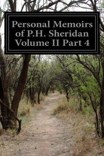 Personal Memoirs of P.H. Sheridan Volume II Part 4 pdf