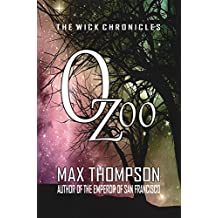 Ozoo (The Wick Chronicles Book 2)