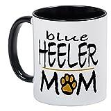 CafePress - Blue Heeler Mom - Unique Coffee Mug, Coffee Cup