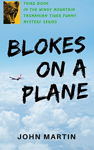 Blokes on a Plane (Windy Mountain)