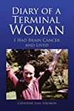 Diary of a Terminal Woman, Catherine Leah Solomon, 1436368545
