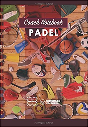 Coach Notebook - Padel: Amazon.es: Wanceulen Notebook: Libros en idiomas extranjeros