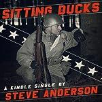 Sitting Ducks | Steve Anderson