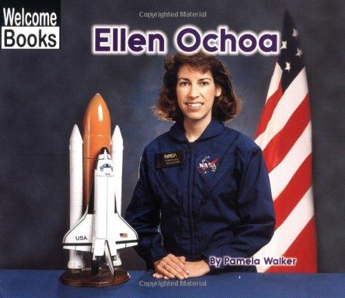 Ellen Ochoa (Welcome Books: Real People (Paperback)): Pamela ...