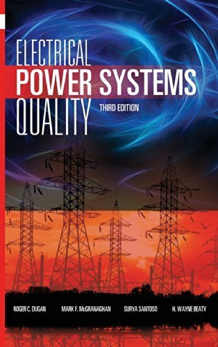 Electrical Power Systems Quality, Third Edition by Roger C. Dugan (2012-01-31)