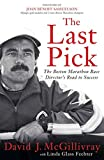 Book cover from The Last Pick: The Boston Marathon Race Directors Road to Success by David J. McGillivray