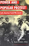 Power and Popular Protest - Latin American Social Movements, Eckstein, Susan, 0520227050