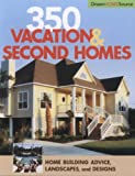 350 Vacation and Second Homes, Hanley Wood, 1931131716