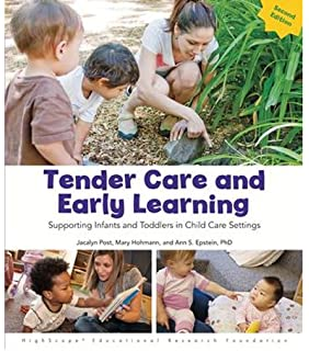 Tender Care And Early Learning Supporting Infants And Toddlers In