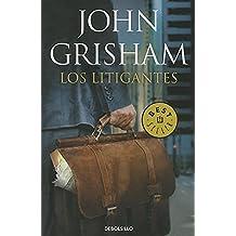 Los litigantes (Best Seller (Debolsillo)) (Spanish Edition)