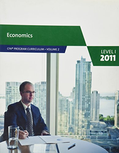 Economics CFA Program Curriculum Volume 2 Level 1 2011