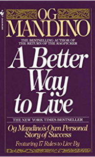 The greatest salesman in the world kindle edition by og mandino a better way to live og mandinos own personal story of success featuring 17 rules fandeluxe Choice Image