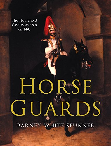 Horse Guards: Illustrated History of the Household Cavalry by Pan Macmillan