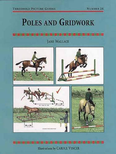 - Poles and Gridwork (Threshold Picture Guides)