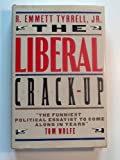 img - for The Liberal Crack-Up book / textbook / text book