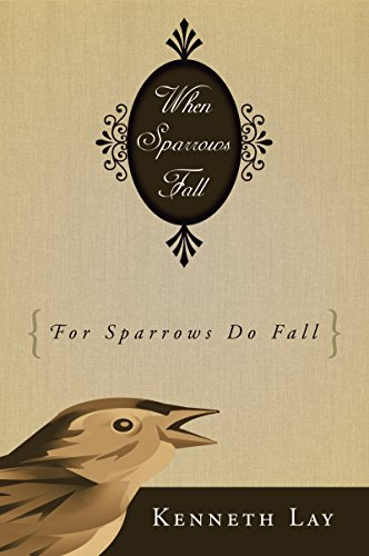 When Sparrows Fall: (For Sparrows Do Fall)