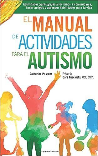 El Manual de Actividades para el Autismo: Actividades para ...