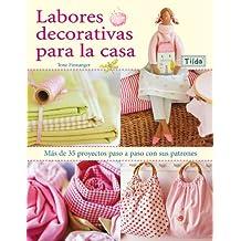 Labores decorativas para la casa / Sew Pretty Homestyle (Spanish Edition)