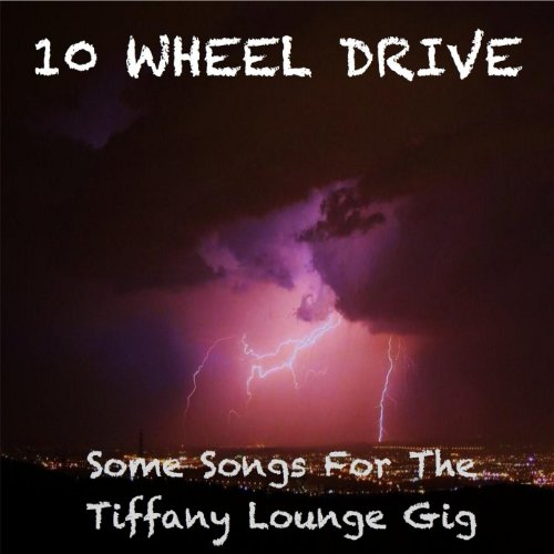 Some Songs for the Tiffany Lounge Gig ()