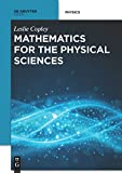 Mathematics for the Physical Sciences, Copley, Leslie, 3110409453