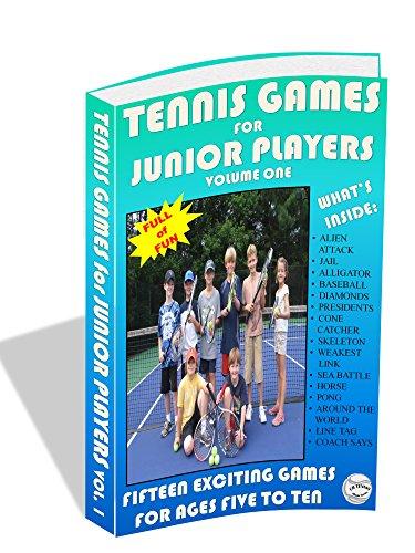 Tennis Games for Junior Players: Volume 1 (CB Tennis eBook Series) ()