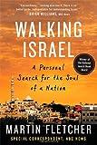 Walking Israel, Martin Fletcher, 0312534817