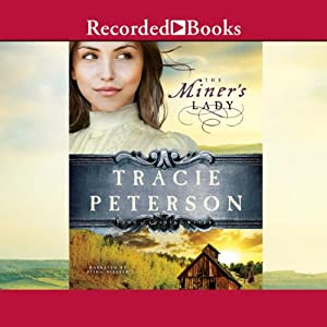 The Miner's Lady Audiobook