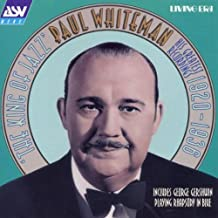 Paul Whiteman The King of Jazz: His Greatest Recordings 1920-1936