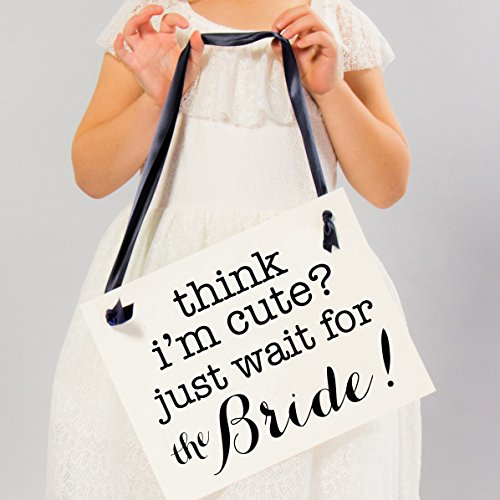 Think I'm Cute Just Wait For The Bride Sign | Funny Ring Bearer or Flower Girl Wedding Banner | Ceremony Signage]()