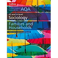 AQA AS and A Level Sociology Families and Households (Collins Student Support Materials)