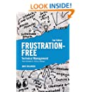 Frustration Free Technical Management: Proven Techniques to Thrive as a Manager