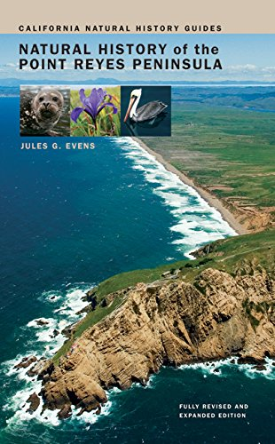 Natural History of the Point Reyes Peninsula (California Natural History Guides)