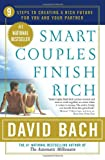 img - for Smart Couples Finish Rich: 9 Steps to Creating a Rich Future for You and Your Partner book / textbook / text book