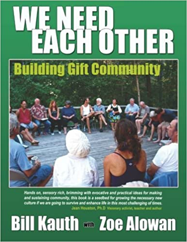 We Need Each Other: Building Gift Community