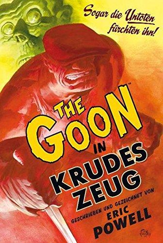The Goon 1: Krudes Zeug (Neu-Edition)