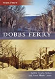 Dobbs Ferry, Judith Doolin Spikes and Anne Marie Leone, 073859296X