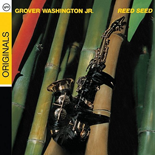 CD : Grover Washington, Jr. - Reed Seed: Originals (Remastered, Digipack Packaging)