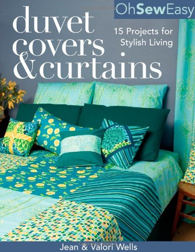 Oh Sew Easy(r) Duvet Covers & Curtains: 15