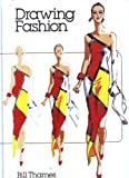 img - for Drawing Fashion by Bill Thames (1985-10-23) book / textbook / text book