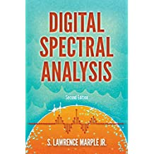 Digital Spectral Analysis with Applications: Second Edition