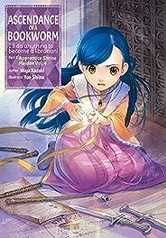 Ascendance of a Bookworm: Part 2 Volume 4