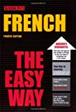 French the Easy Way, Christopher Kendris and Theodore Kendris, 0764134116