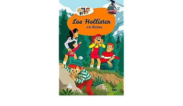 Los Hollister en Suiza eBook: Jerry West, Pedro Rodríguez, Mireia Rué: Amazon.es: Tienda Kindle