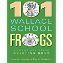 101 Wallace School Frogs: A Frogs Are Green Coloring Book