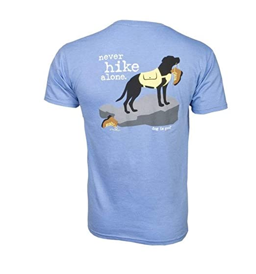 de0523326 Dog is Good Unisex Never Hike Alone T-Shirts - Great Gift for Dog ...