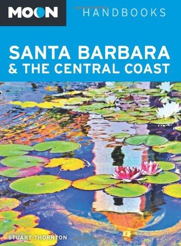 Moon Santa Barbara & the Central Coast (Moon - Santa Stores Barbara