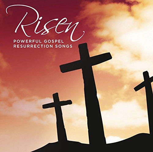 Risen Powerful Gospel Resurrec...