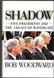 Shadow, Bob Woodward, 0684870576